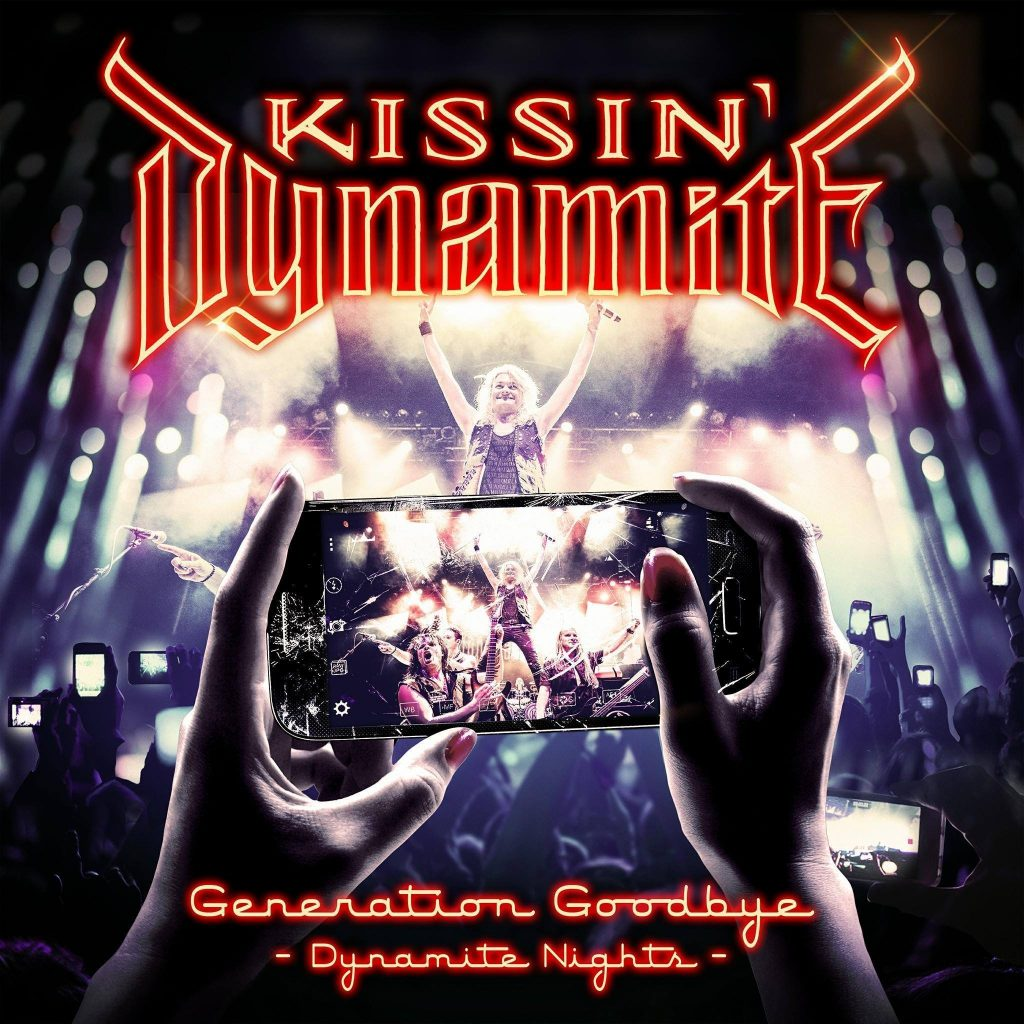 Kissin Dynamite - GENERATION GOODBYE - Dynamite Nights